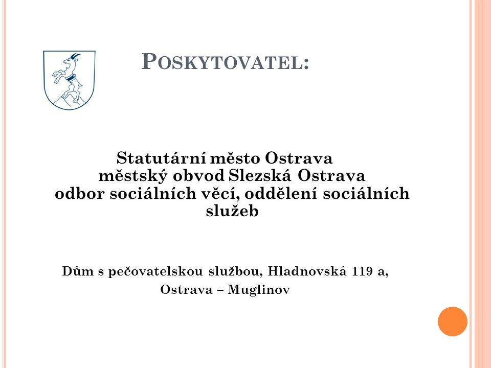 Dům s pečovatelskou službou, Hladnovská 119 a,