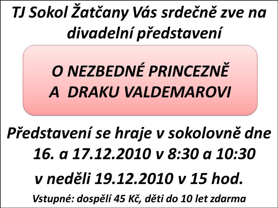 TJ Sokol Žatčany Vás srdečně zve na divadelní představení