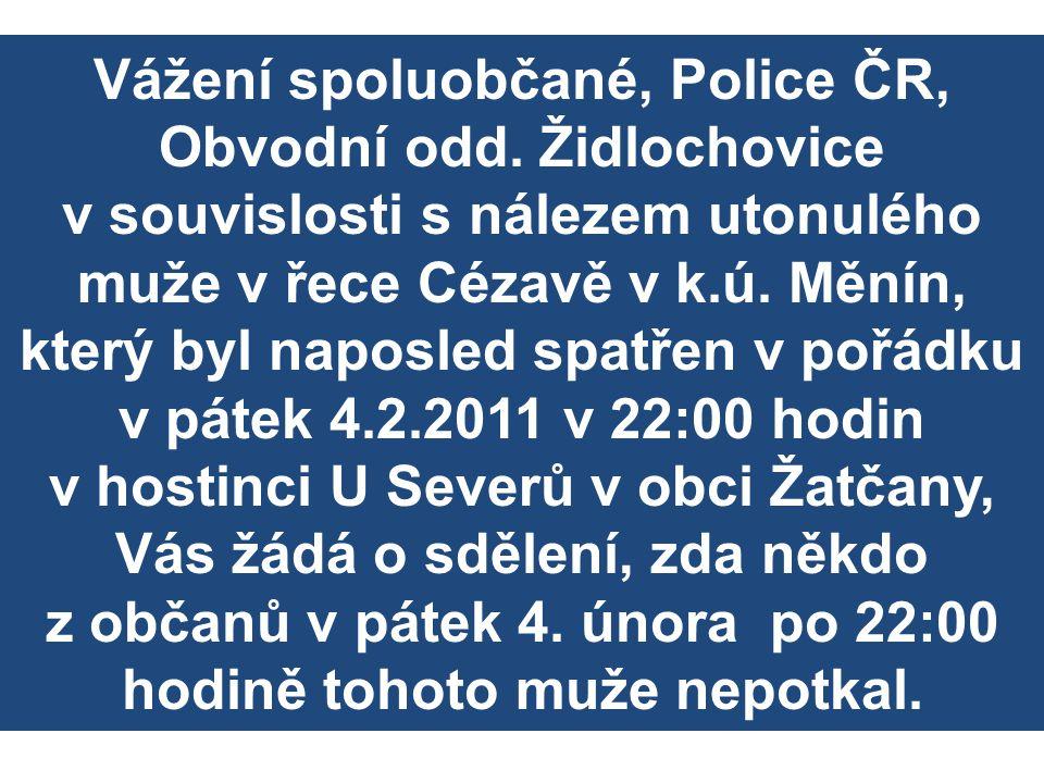 Vážení spoluobčané, Police ČR, Obvodní odd