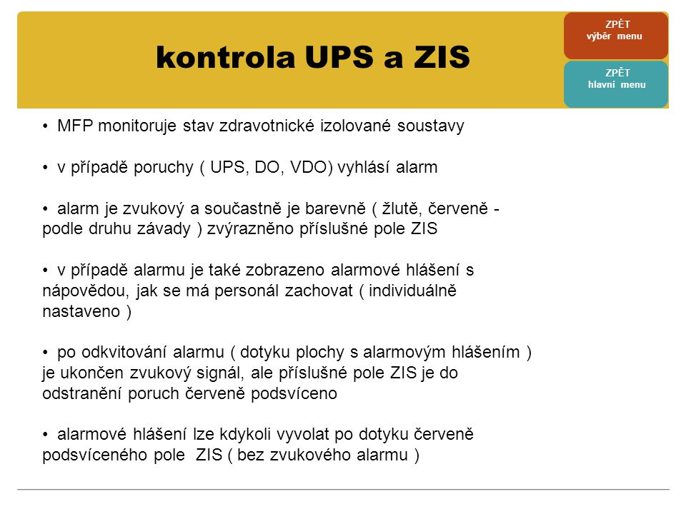 kontrola UPS a ZIS MFP monitoruje stav zdravotnické izolované soustavy