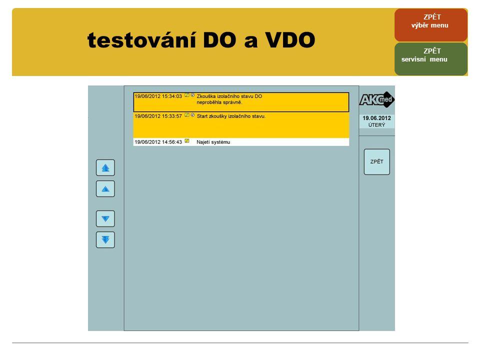 ZPÉT výběr menu testování DO a VDO ZPĚT servisní menu