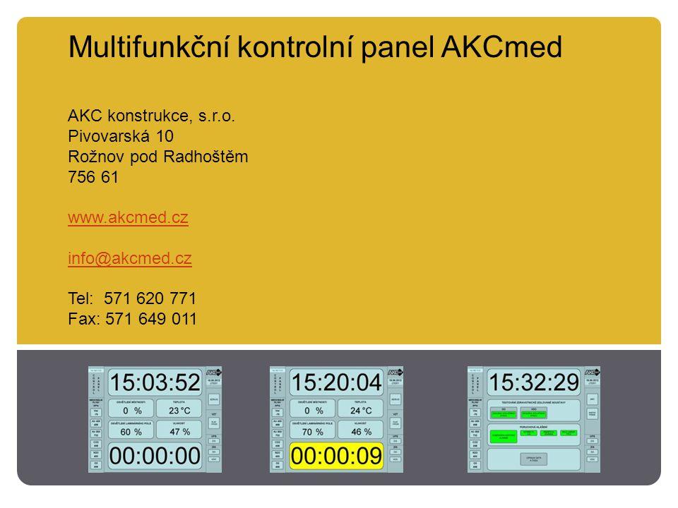 Multifunkční kontrolní panel AKCmed