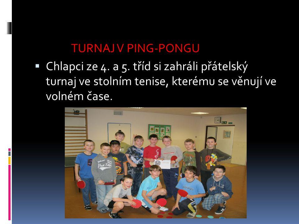 TURNAJ V PING-PONGU Chlapci ze 4. a 5.
