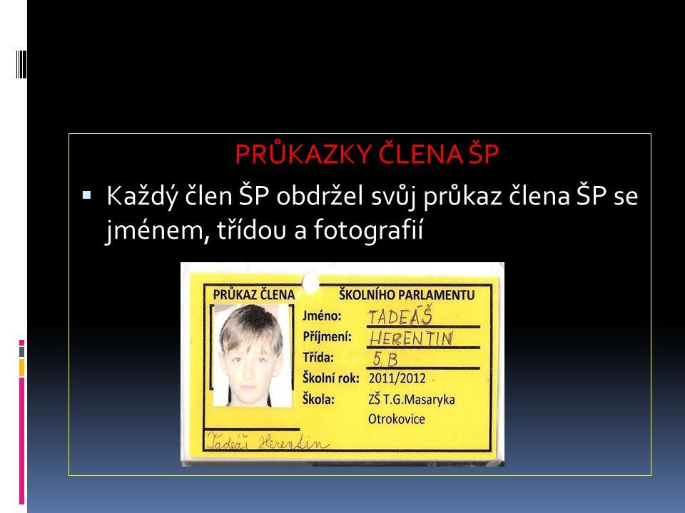 PRŮKAZKY ČLENA ŠP Každý člen ŠP obdržel svůj průkaz člena ŠP se jménem, třídou a fotografií