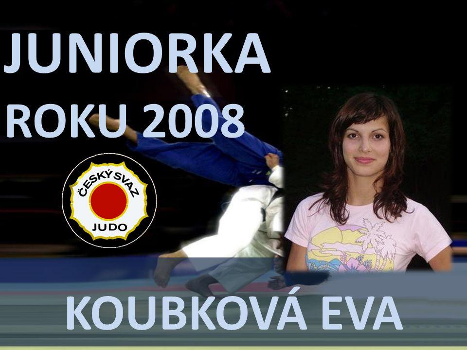 JUNIORKA ROKU 2008 KoUBKOVÁ Eva