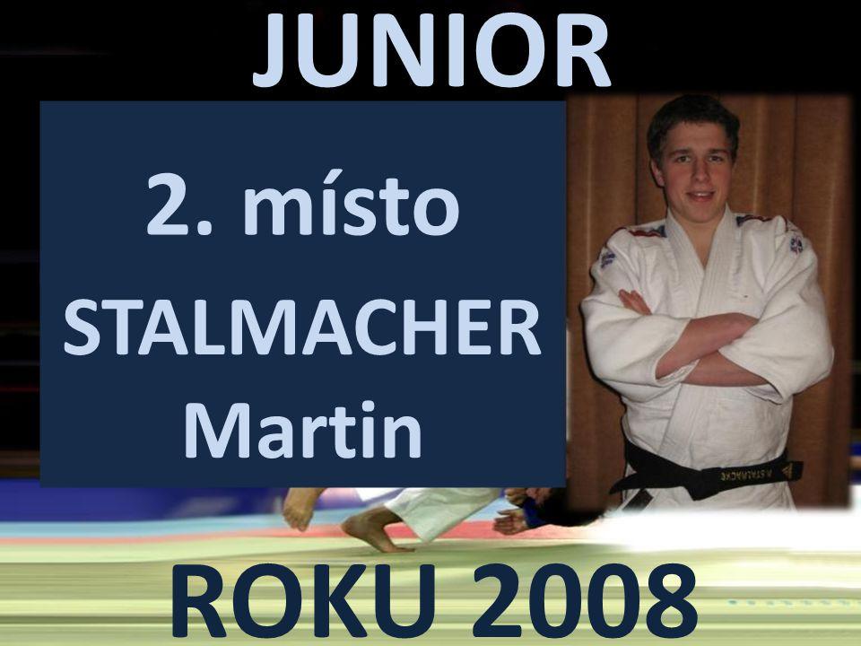 JUNIOR ROKU 2008 2. místo STALMACHER Martin