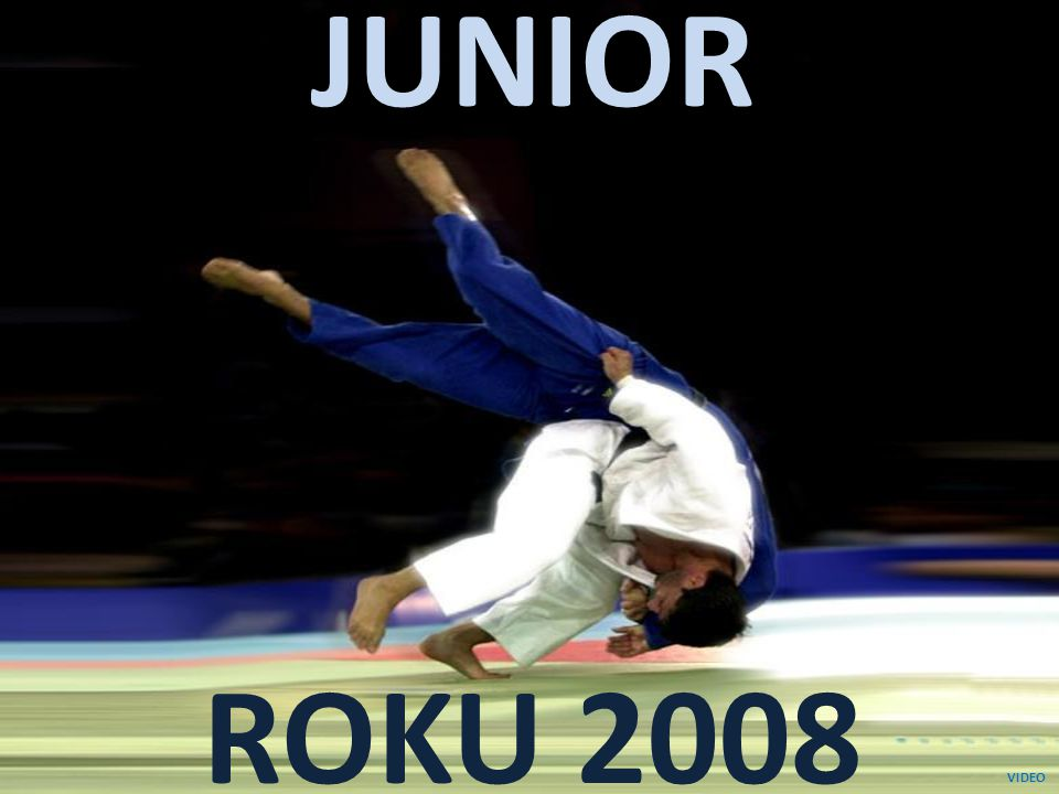 JUNIOR ROKU 2008 VIDEO