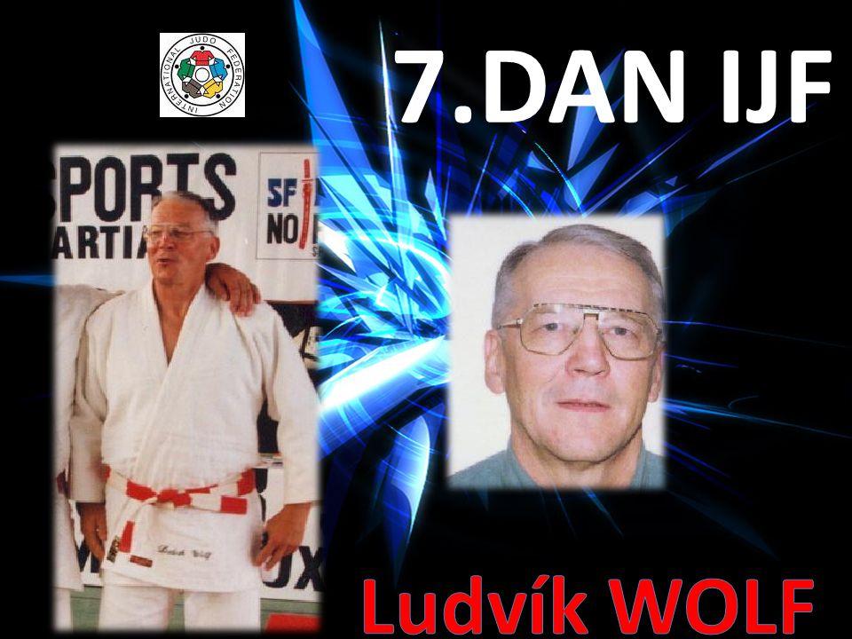 7.DAN IJF Ludvík WOLF