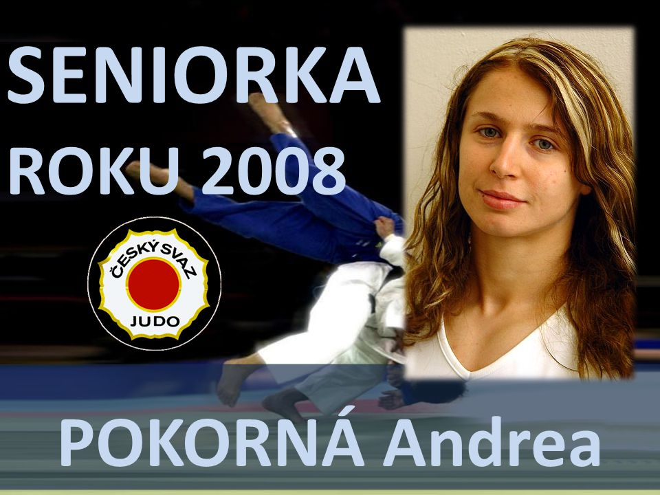 SENIORKA ROKU 2008 POKORNÁ Andrea