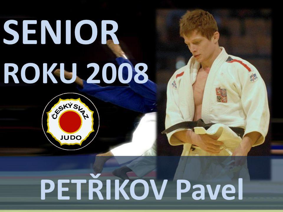 SENIOR ROKU 2008 PETŘIKOV Pavel