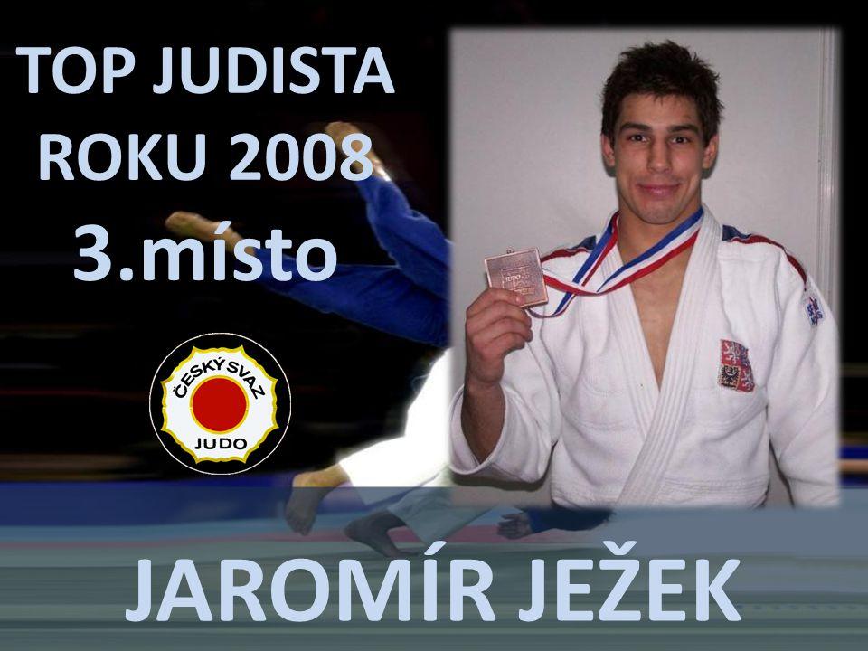 TOP JUDISTA ROKU 2008 3.místo Jaromír ježek