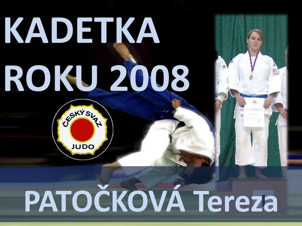 KADETKA ROKU 2008 PATOČKOVÁ Tereza