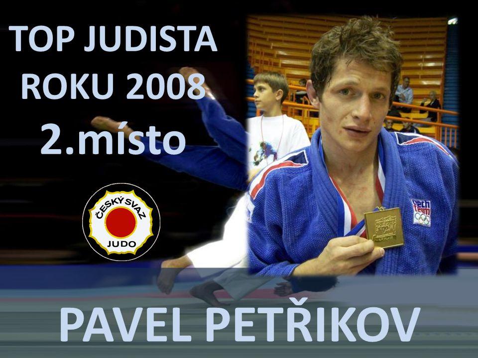 TOP JUDISTA ROKU 2008 2.místo Pavel petřikov