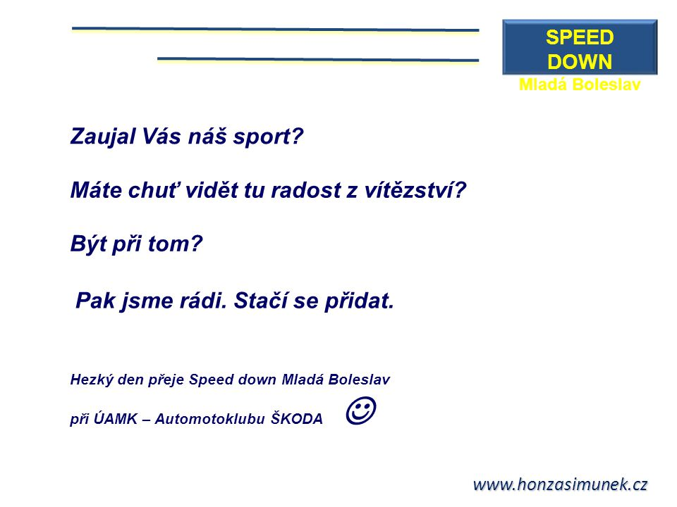 SPEED DOWN Mladá Boleslav