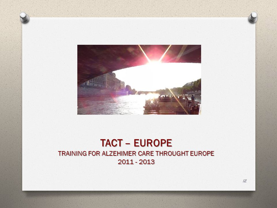 TRAINING FOR ALZEHIMER CARE THROUGHT EUROPE