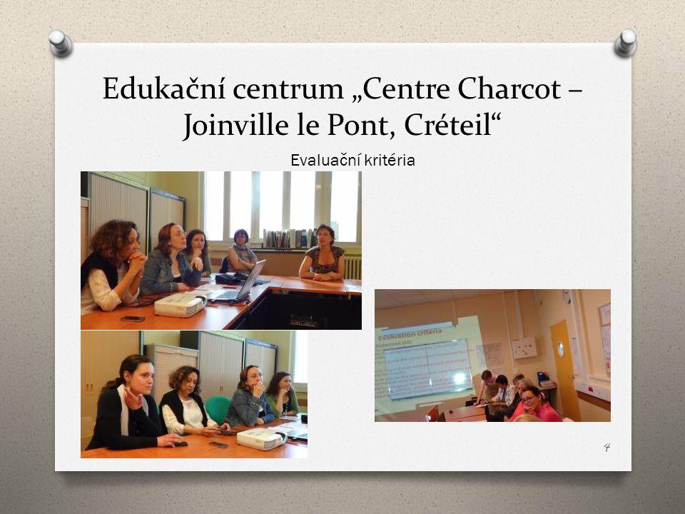 """Edukační centrum """"Centre Charcot – Joinville le Pont, Créteil"""