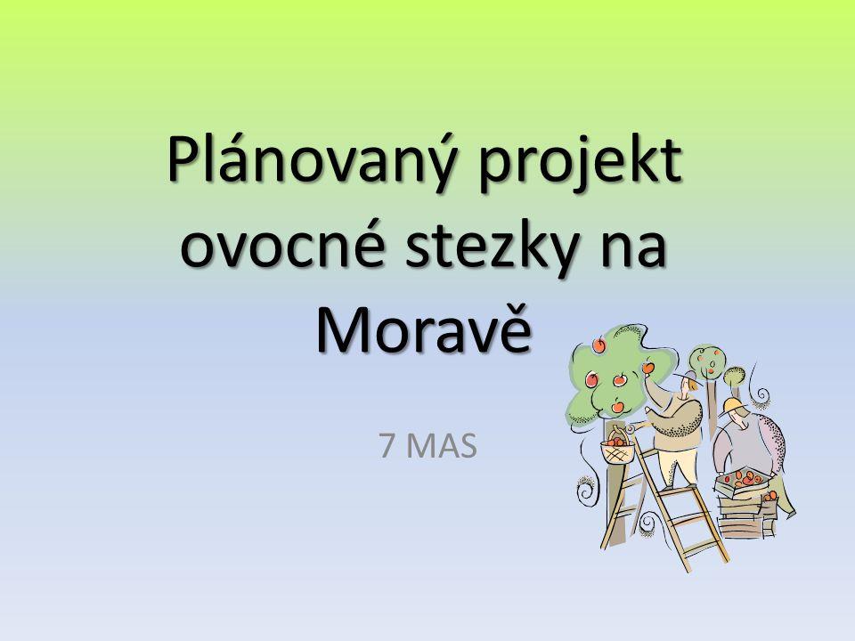 Plánovaný projekt ovocné stezky na Moravě