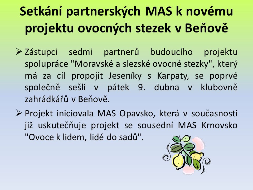 Setkání partnerských MAS k novému projektu ovocných stezek v Beňově