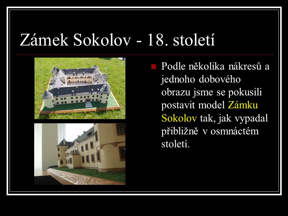 Zámek Sokolov - 18. století