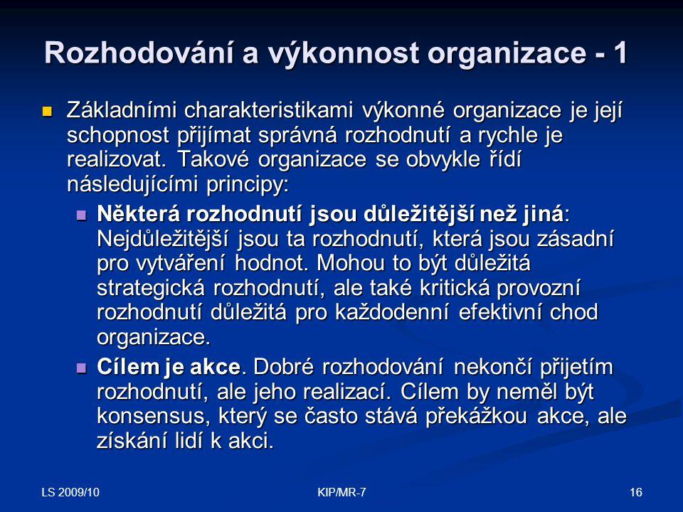 Rozhodování a výkonnost organizace - 1