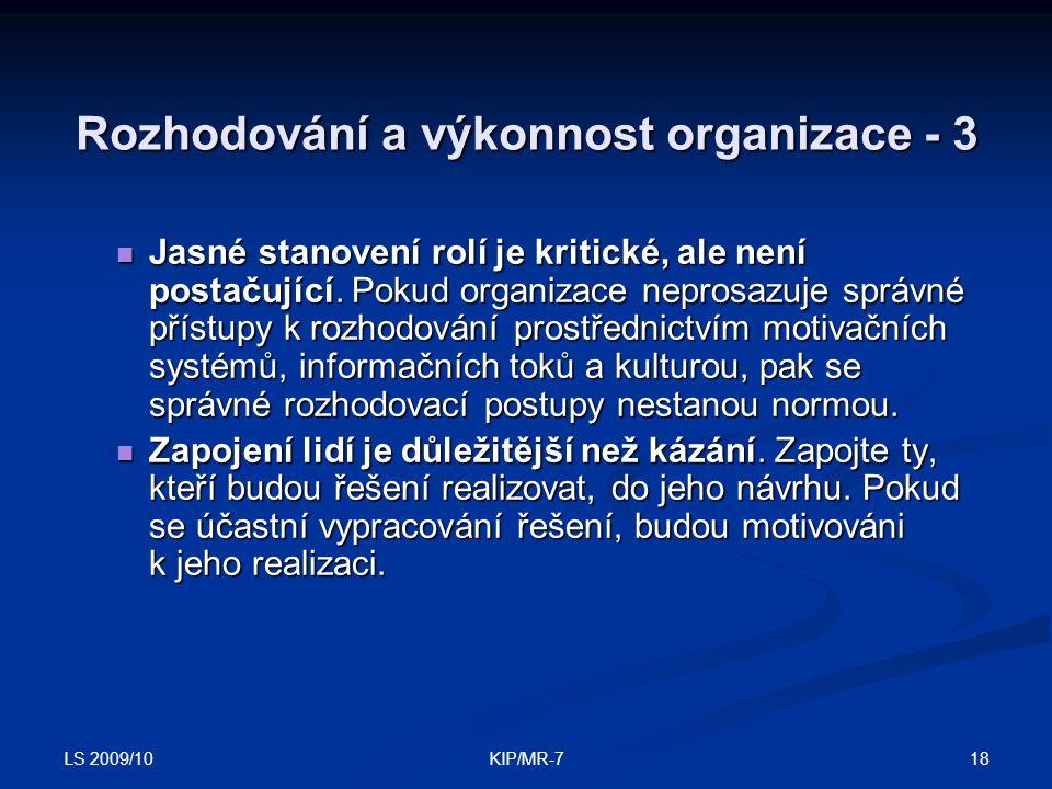 Rozhodování a výkonnost organizace - 3