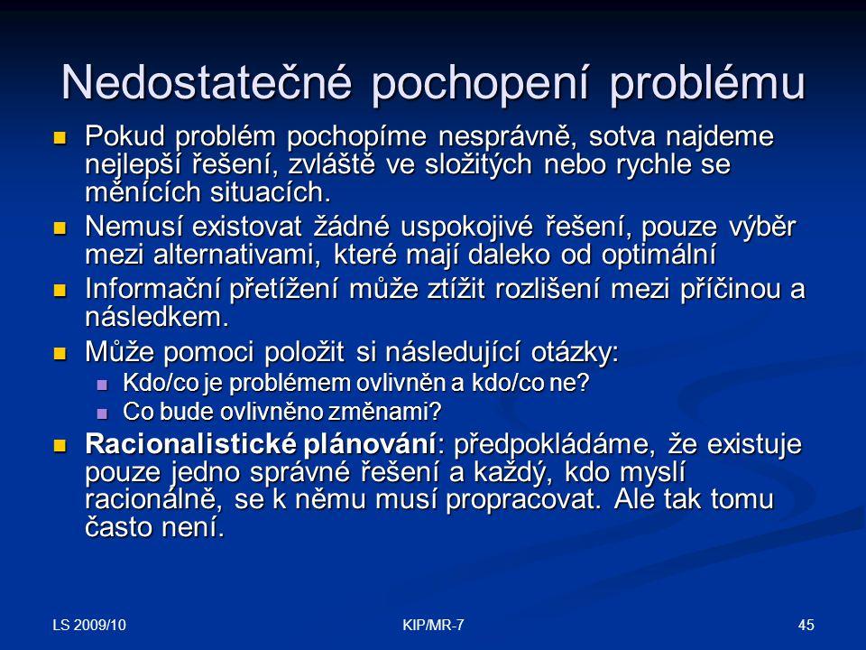 Nedostatečné pochopení problému