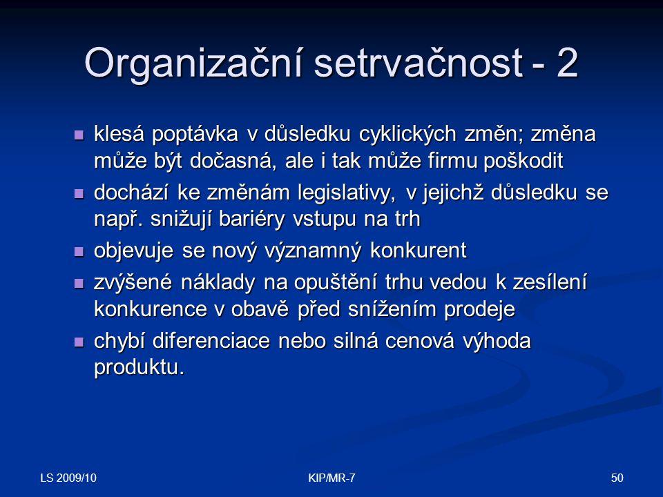Organizační setrvačnost - 2