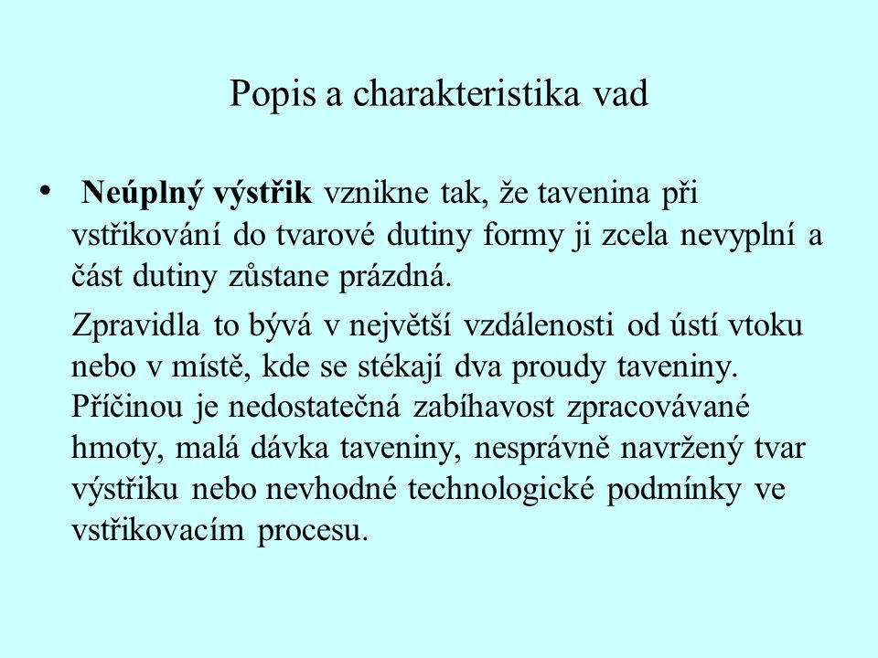 Popis a charakteristika vad