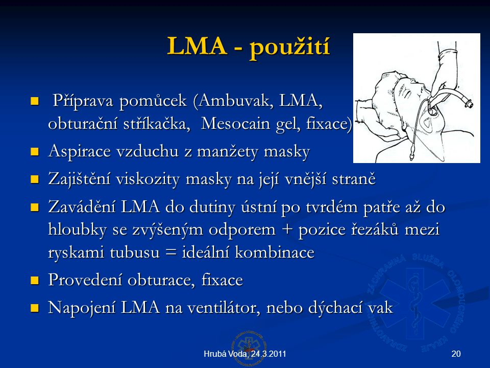 LMA - použití Příprava pomůcek (Ambuvak, LMA, obturační stříkačka, Mesocain gel, fixace)