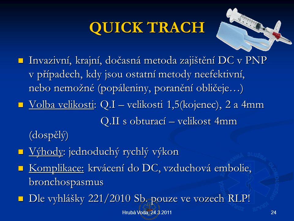 QUICK TRACH