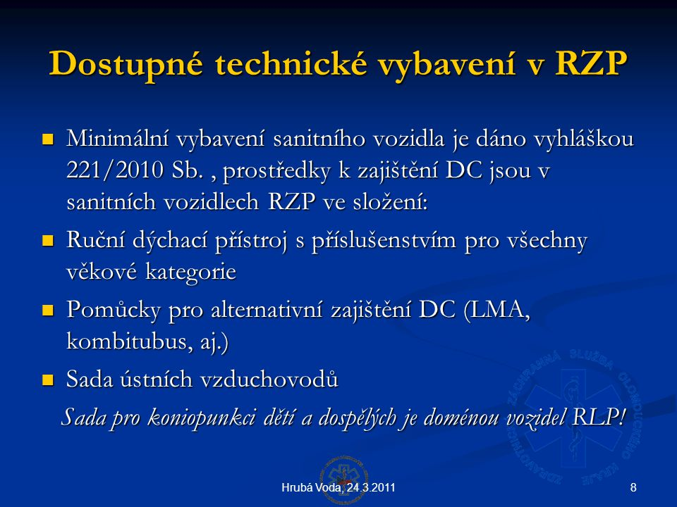Dostupné technické vybavení v RZP
