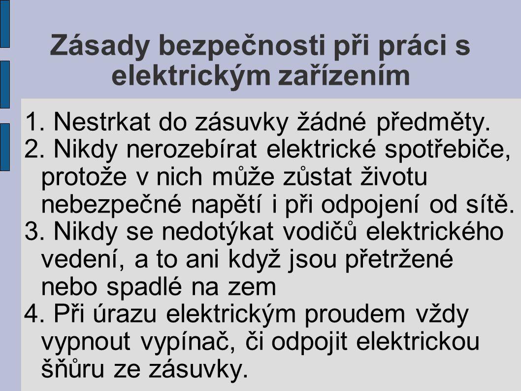 Zásady bezpečnosti při práci s elektrickým zařízením