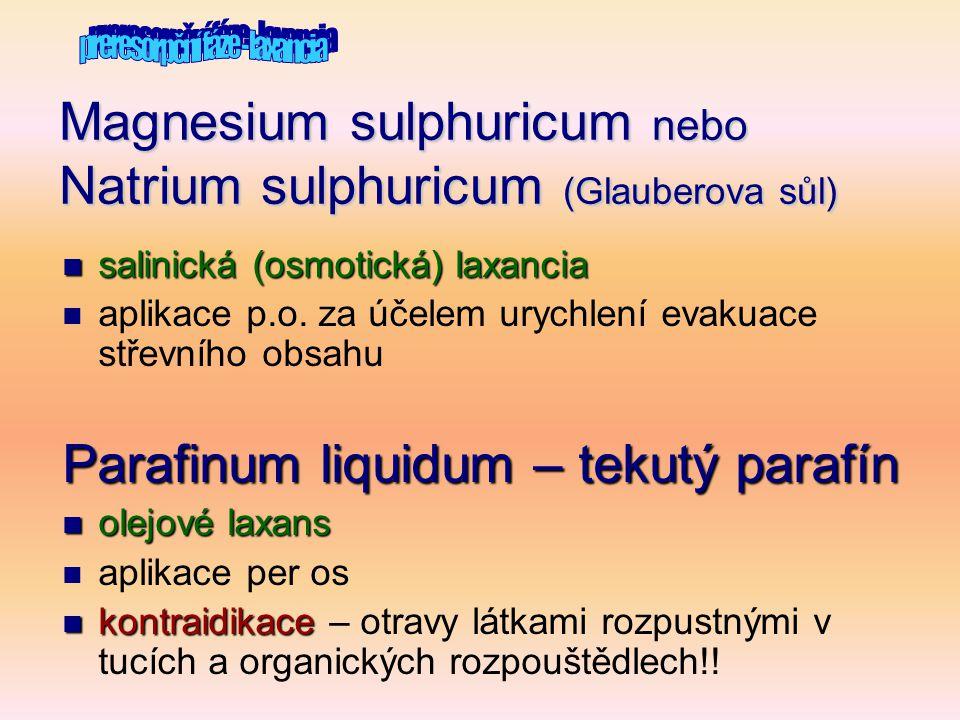 Magnesium sulphuricum nebo Natrium sulphuricum (Glauberova sůl)