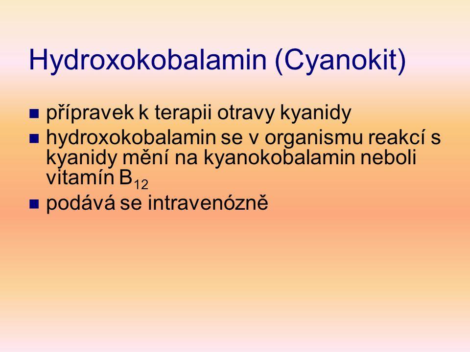 Hydroxokobalamin (Cyanokit)