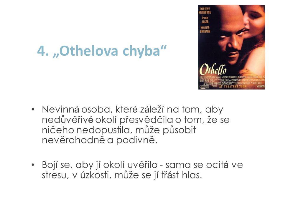 "4. ""Othelova chyba"