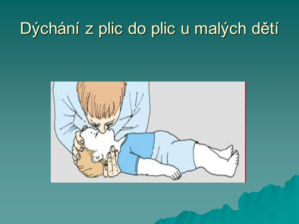 Dýchání z plic do plic u malých dětí