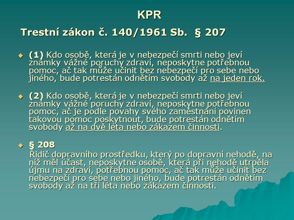 KPR Trestní zákon č. 140/1961 Sb. § 207