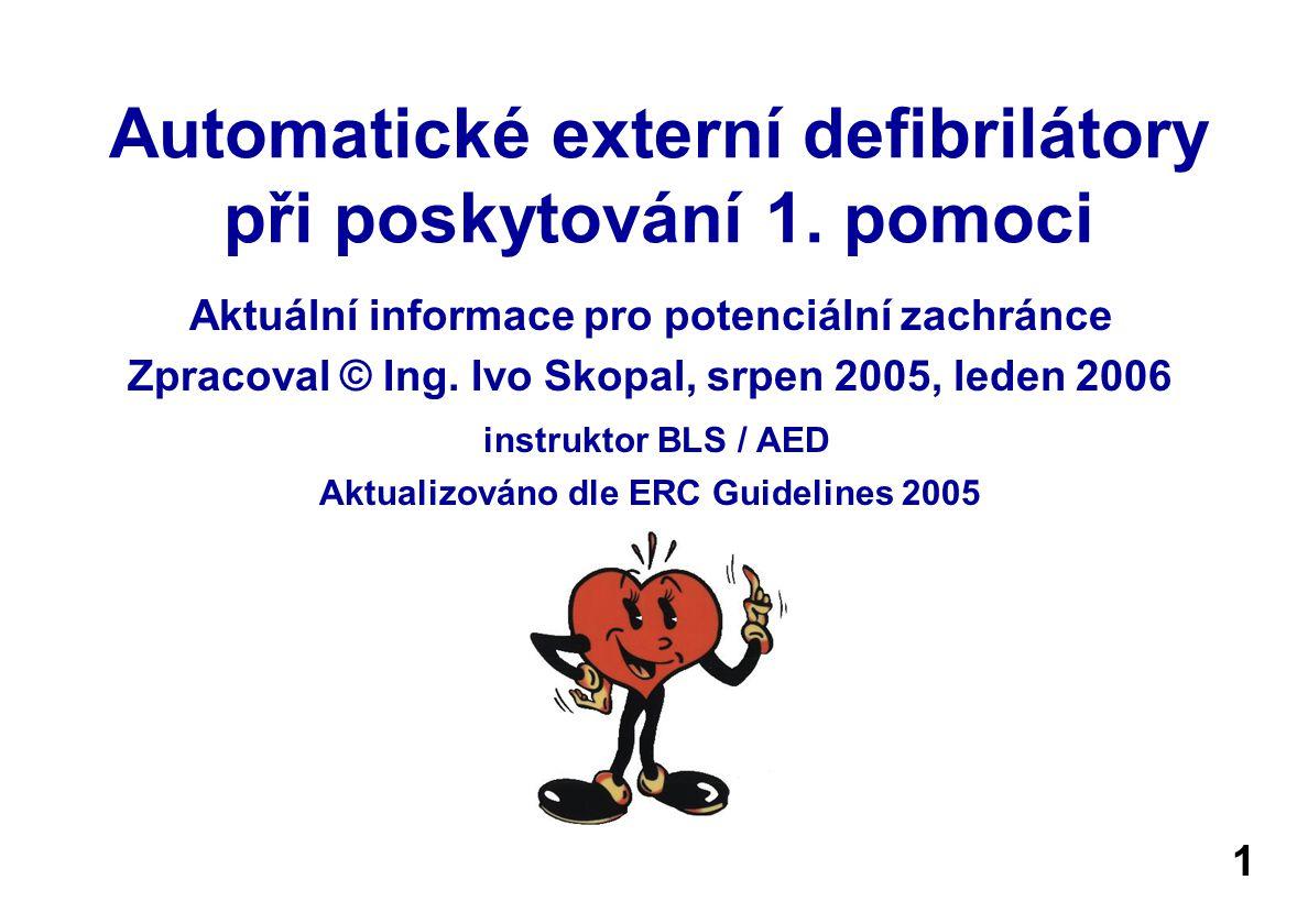 Automatické externí defibrilátory při poskytování 1. pomoci