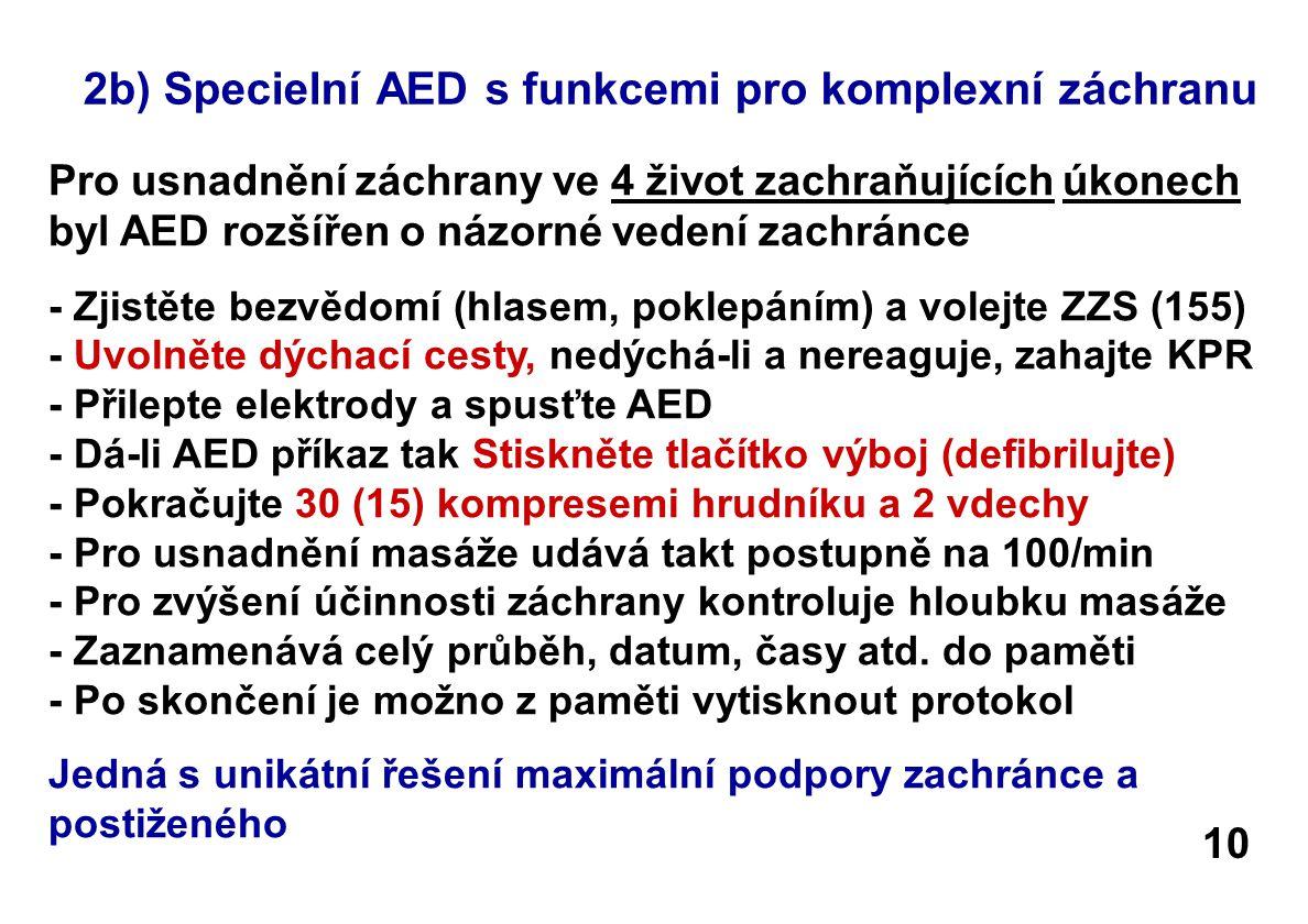 2b) Specielní AED s funkcemi pro komplexní záchranu