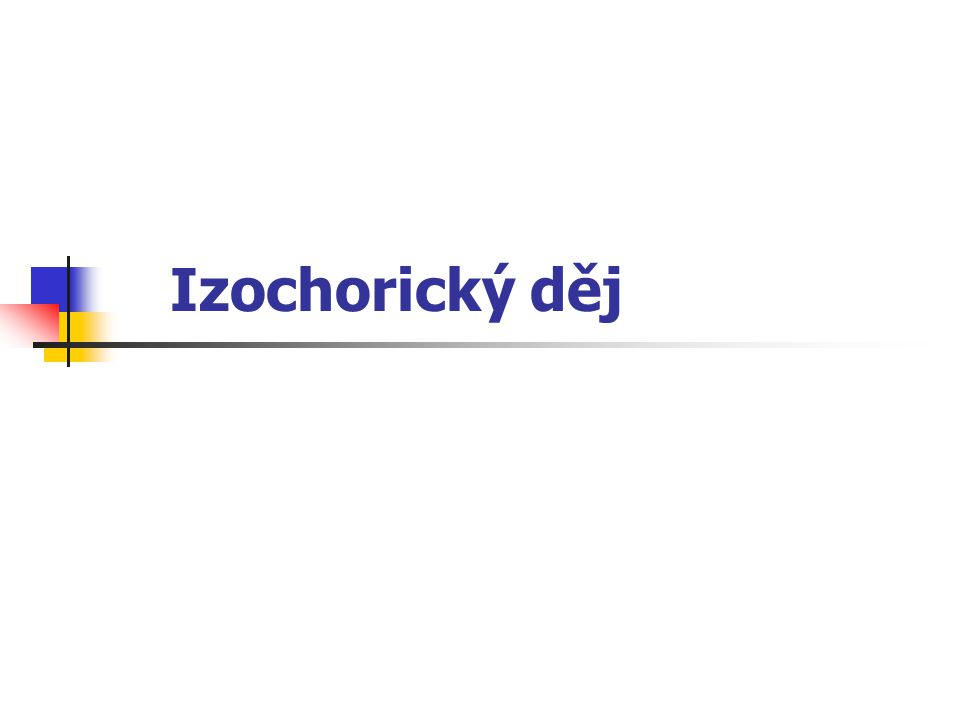 Izochorický děj