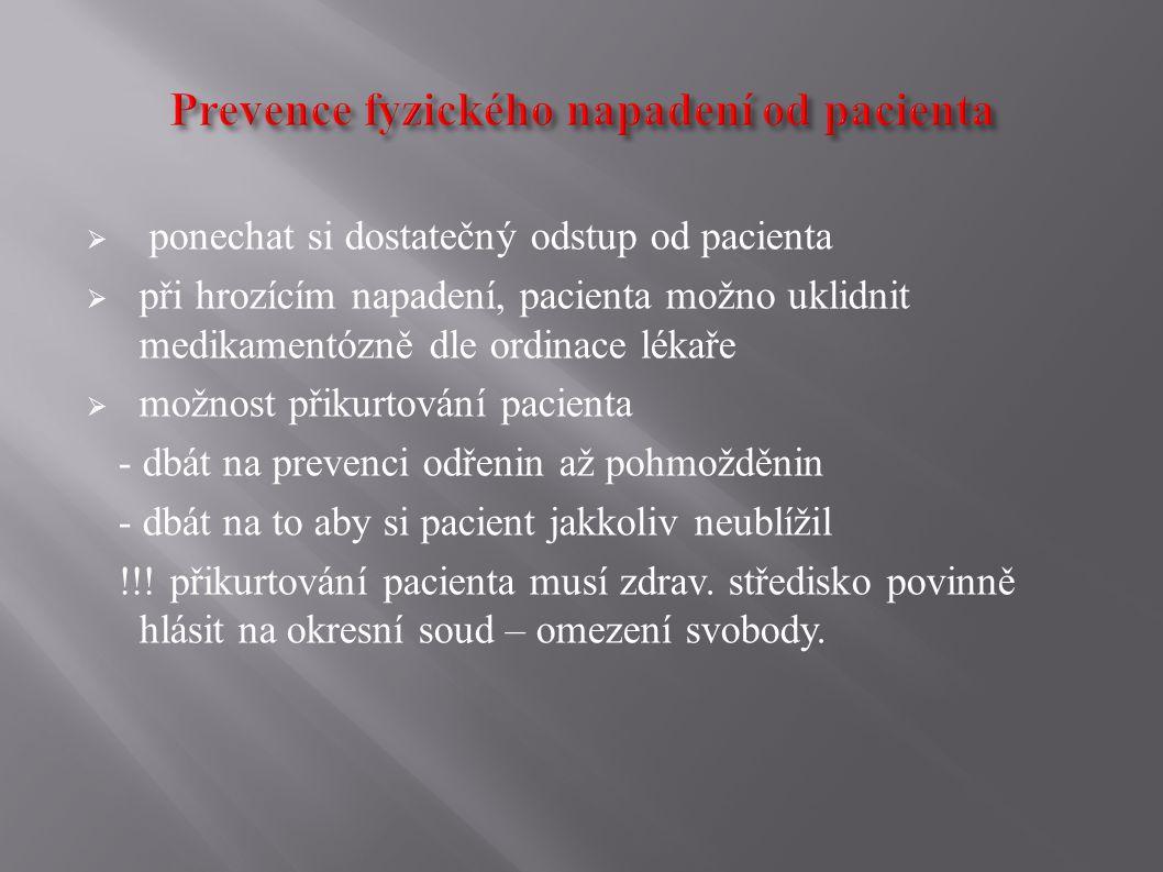 Prevence fyzického napadení od pacienta