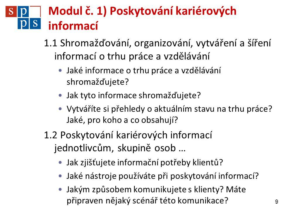 Modul č. 1) Poskytování kariérových informací