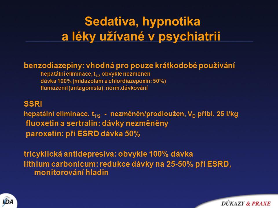 Sedativa, hypnotika a léky užívané v psychiatrii