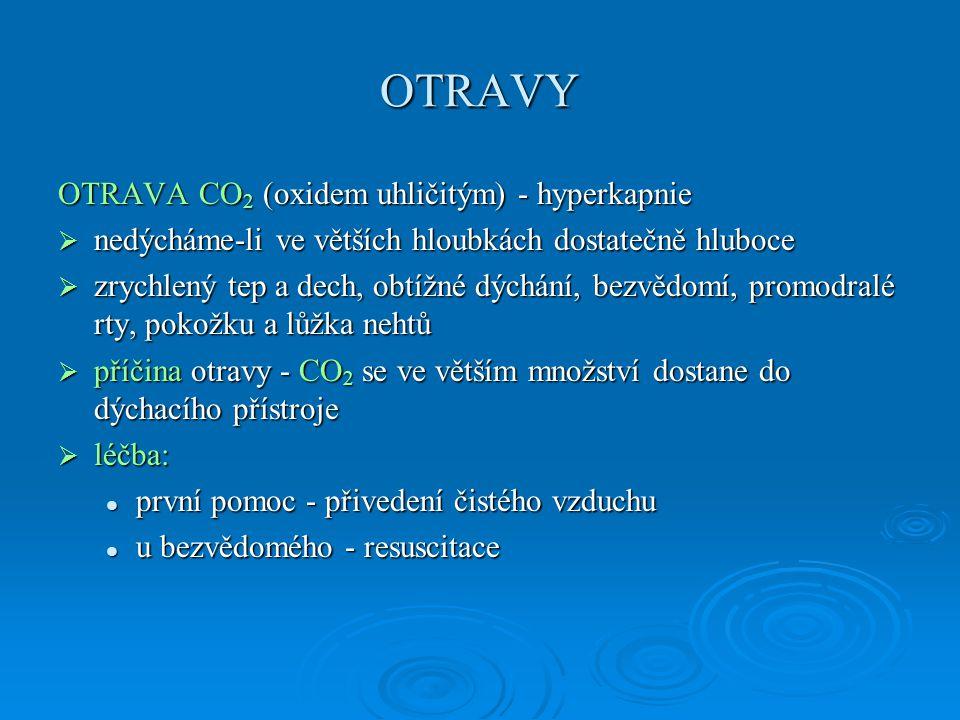OTRAVY OTRAVA CO2 (oxidem uhličitým) - hyperkapnie