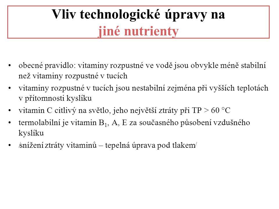Vliv technologické úpravy na jiné nutrienty