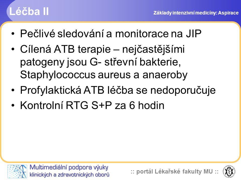 Pečlivé sledování a monitorace na JIP