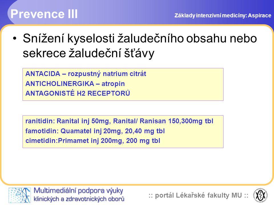 Snížení kyselosti žaludečního obsahu nebo sekrece žaludeční šťávy