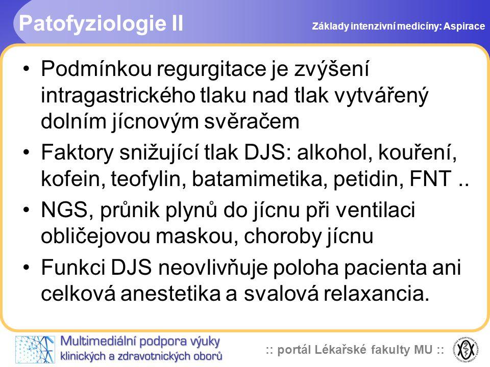 Patofyziologie II Základy intenzivní medicíny: Aspirace.