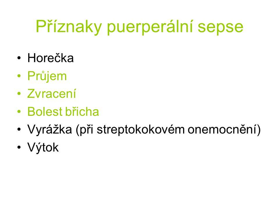 Příznaky puerperální sepse