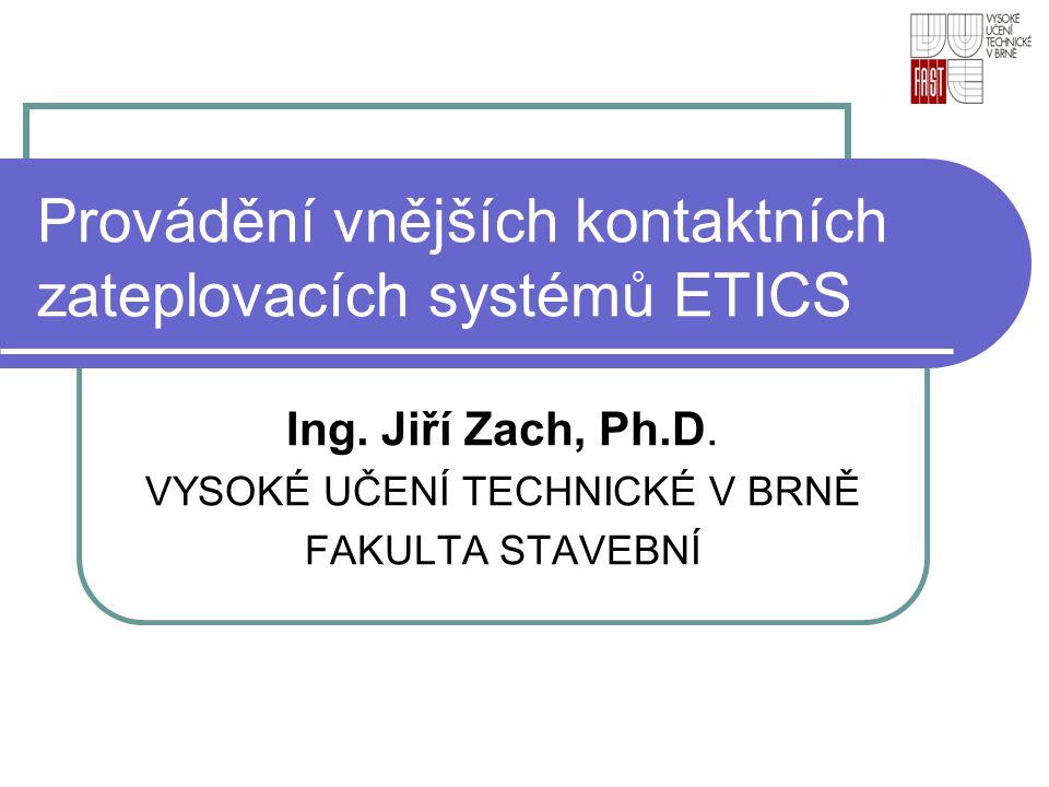Provádění vnějších kontaktních zateplovacích systémů ETICS